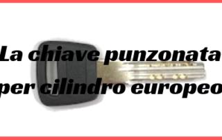 La chiave punzonata per cilindro europeo
